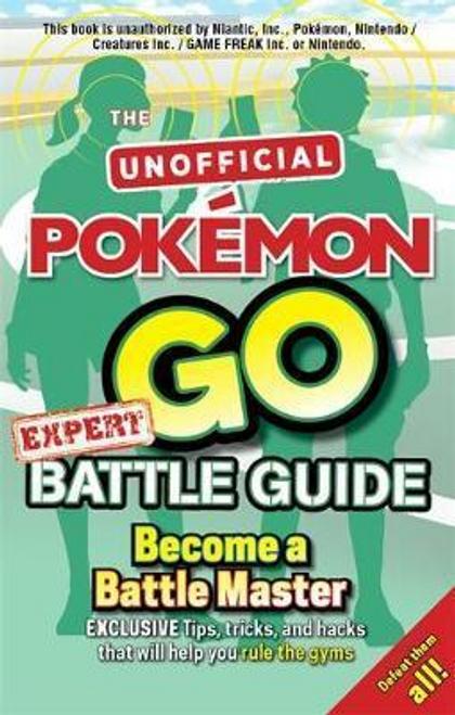 Murray, Russell / Pokemon Go Expert Battle Guide (Large Paperback)