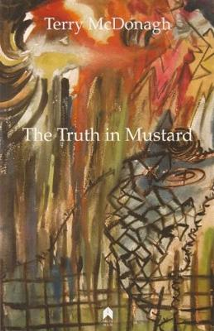 McDonagh, Terry / The Truth in Mustard (Large Paperback)