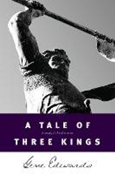 Edwards, Gene / A Tale of Three Kings (Large Paperback)