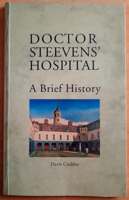 Coakley, Davis - Doctor Steeven's Hospital - PB - Dublin Medical History