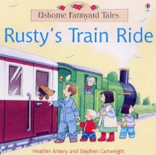 Amery, Heather / Rusty's Train Ride (Children's Picture Book)