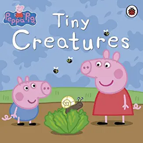 Peppa Pig: Tiny Creatures (Children's Picture Book)