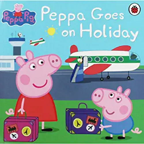 Peppa Pig: Peppa Goes On Holiday (Children's Picture Book)