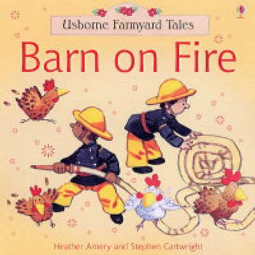 Amery, Heather / Barn on Fire (Children's Picture Book)