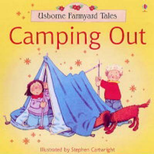 Amery, Heather / Camping Out (Children's Picture Book)