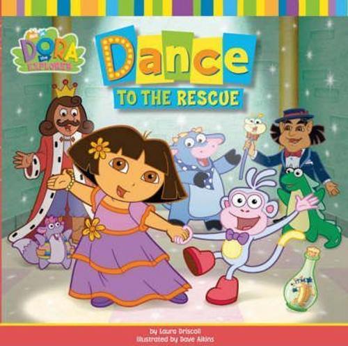 Dora the Explorer: Dance to the Rescue (Children's Picture Book)