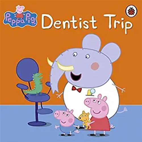 Peppa Pig: Dentist Trip (Children's Picture Book)