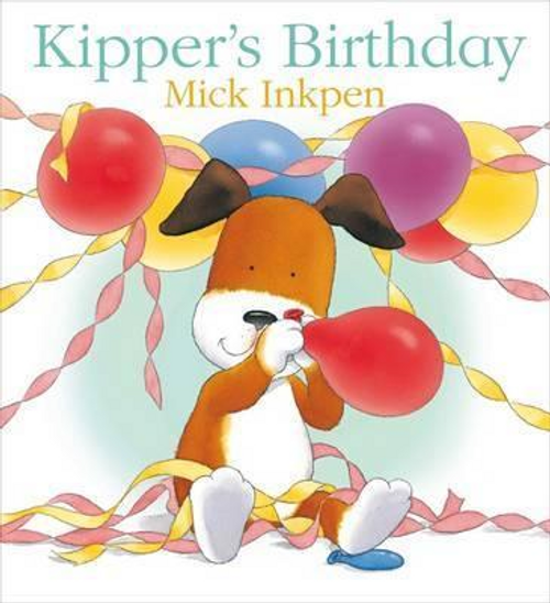 Inkpen, Mick / Kipper's Birthday (Children's Picture Book)