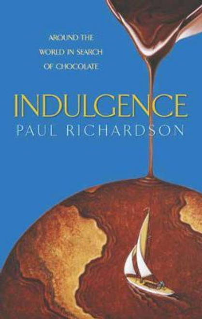 Richardson, Paul / Indulgence (Hardback)