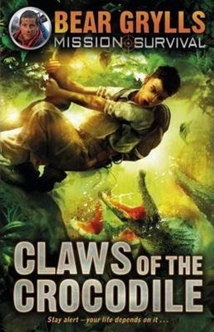 Grylls, Bear / Claws of the Crocodile (Hardback)