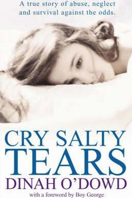 O'Dowd, Dinah / Cry Salty Tears (Hardback)