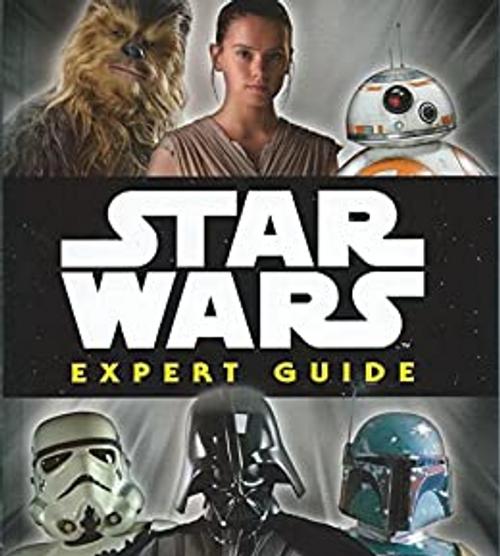 Star Wars: Expert Guide (Hardback)