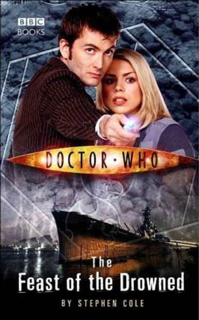 Cole, Steve / Doctor Who : The Feast of the Drowned (Hardback)