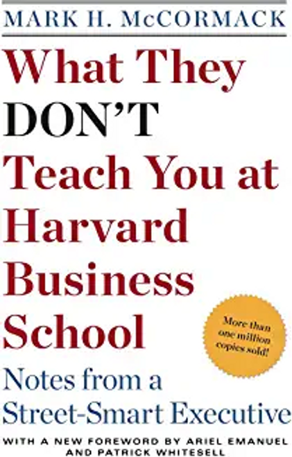 McCormack, Mark H. / What They Don't Teach You at Harvard Business School (Hardback)