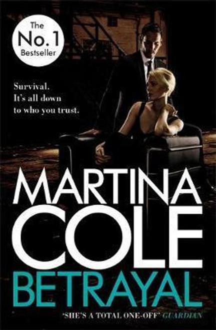 Cole, Martina - Betrayal - PB - BRAND NEW