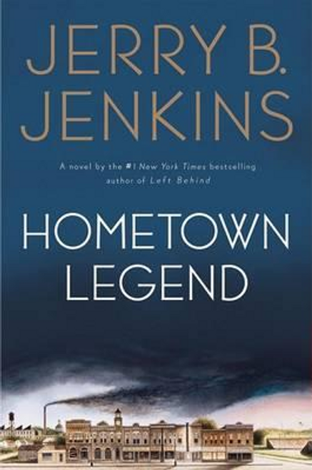 Jenkins, Jerry B. / Hometown Legend (Hardback)