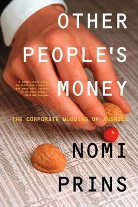Prins, Nomi / Other People's Money (Hardback)