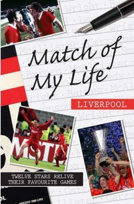 Moynihan, Leo / Match of My Life - Liverpool (Hardback)
