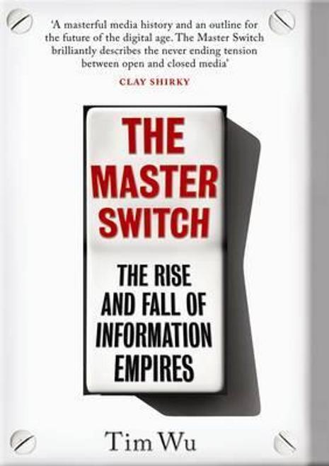 Wu, Tim / The Master Switch (Hardback)