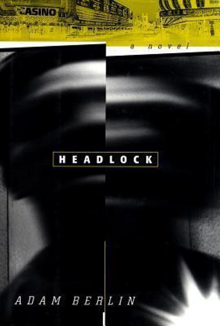 Berlin, Adam / Headlock (Hardback)