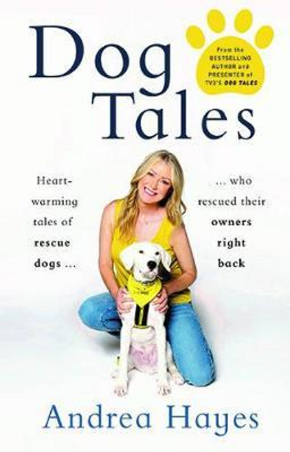 Hayes, Andrea / Dog Tales (Hardback)