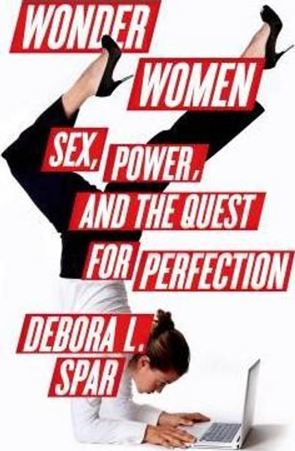 Spar, Debora L. / Wonder Women (Hardback)