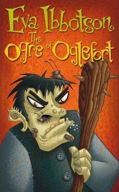 Ibbotson, Eva / The Ogre of Oglefort (Hardback)