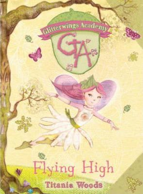 Woods, Titania / Flying High (Hardback)