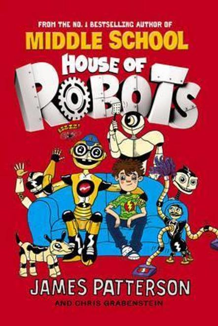 Patterson, James / House of Robots (Hardback)