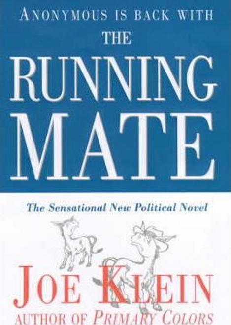 Klein, Joe / The Running Mate (Hardback)