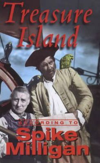 Milligan, Spike / Treasure Island According to Spike Milligan (Hardback)