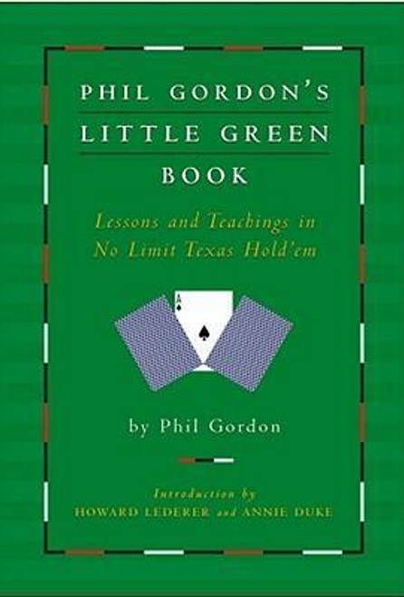 Gordon, Phil / Phil Gordon's Little Green Book (Hardback)
