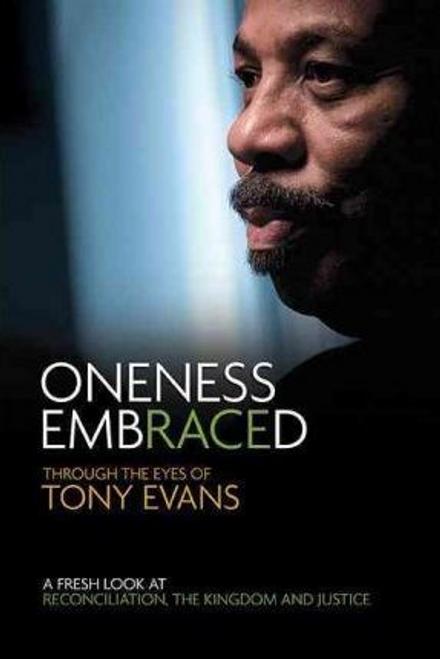 Evans, Tony / Oneness Embraced (Hardback)