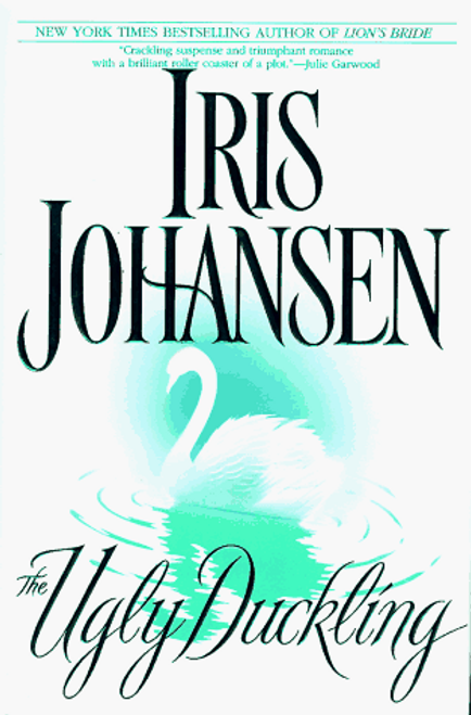 Johansen, Iris / The Ugly Duckling (Hardback)