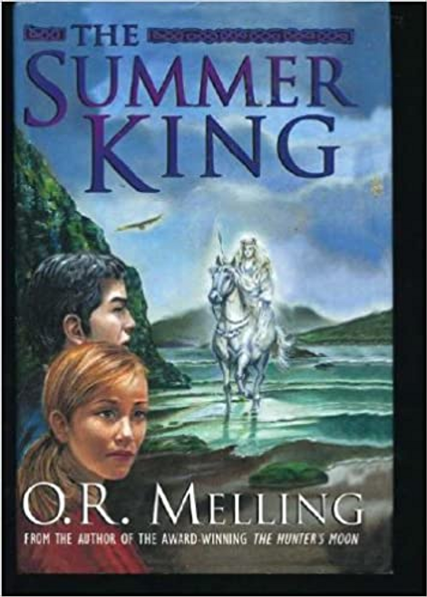 Melling, O. R. / The Summer King (Hardback)