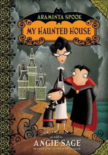 Sage, Angie / Araminta Spook: My Haunted House (Hardback)