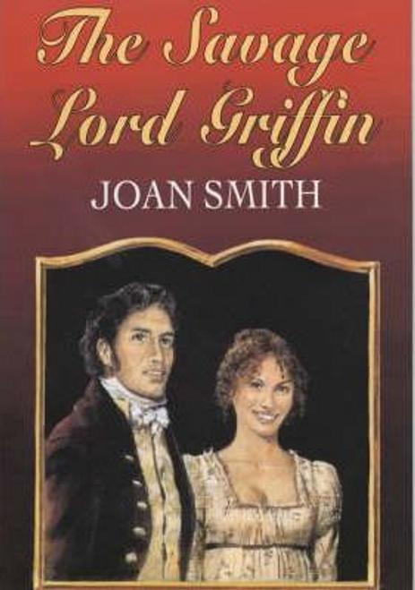 Smith, Joan / The Savage Lord Griffin (Hardback)