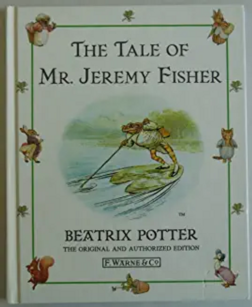 Potter, Beatrix / The Tale of Mr. Jeremy Fisher (Hardback)