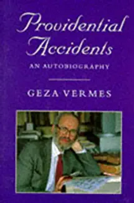 Vermes, Geza / Providential Accidents (Hardback)