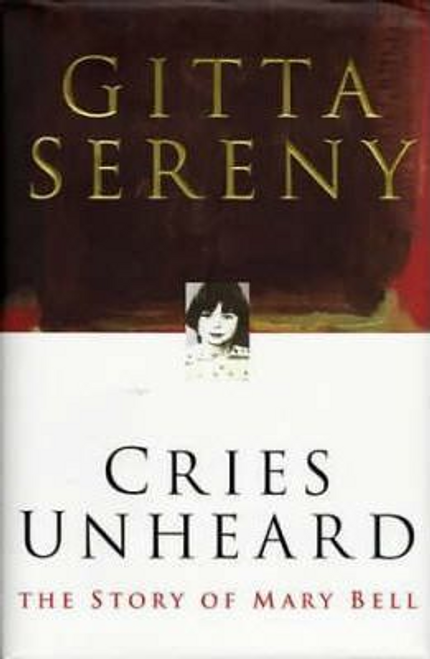 Sereny, Gitta / Cries Unheard (Hardback)