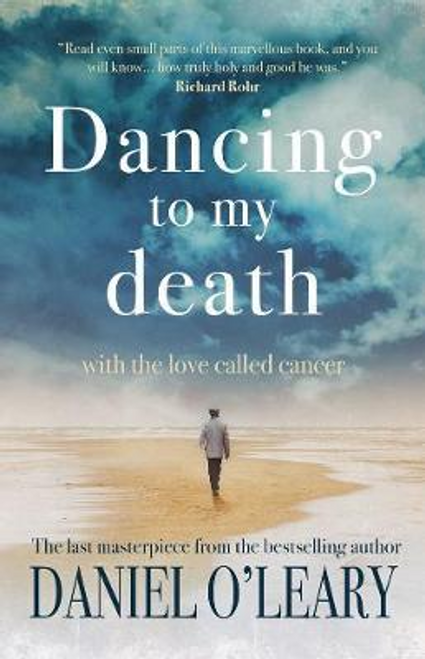 O'Leary, Daniel / Dancing to my Death (Hardback)