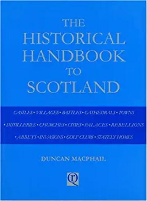 Macphail, Duncan / The Historical Handbook to Scotland (Hardback)