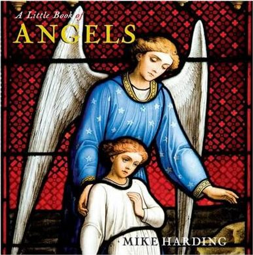 Harding, Mike / A Little Book of Angels (Hardback)