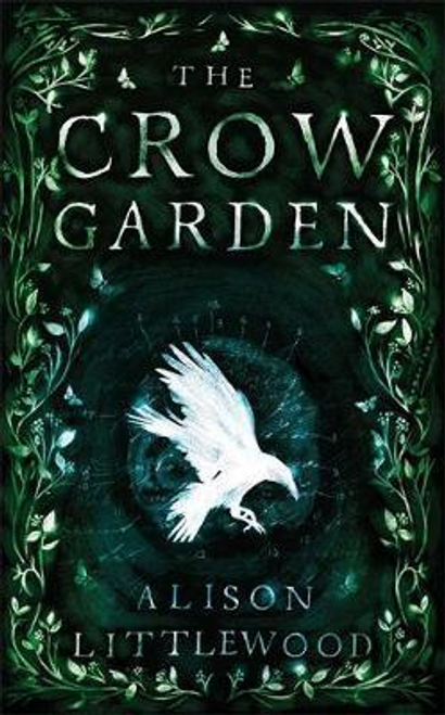 Littlewood, Alison / The Crow Garden (Hardback)