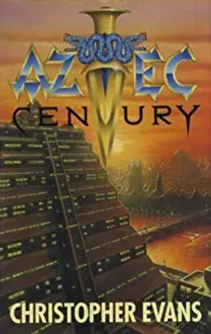 Evans, C. D. / Aztec Century (Hardback)