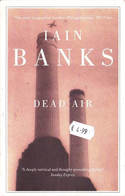 Banks, Iain / Dead Air
