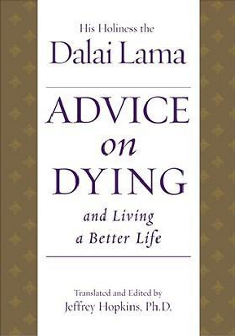 Lama, Dalai / Advice on Dying (Hardback)