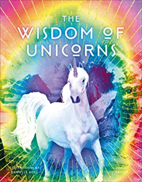 Taylor, Joules / The Wisdom of Unicorns (Hardback)