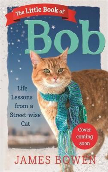 Bowen, James / The Little Book of Bob (Hardback)