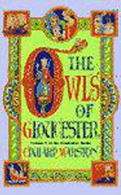 Marston, A. E. / The Owls of Gloucester (Hardback)